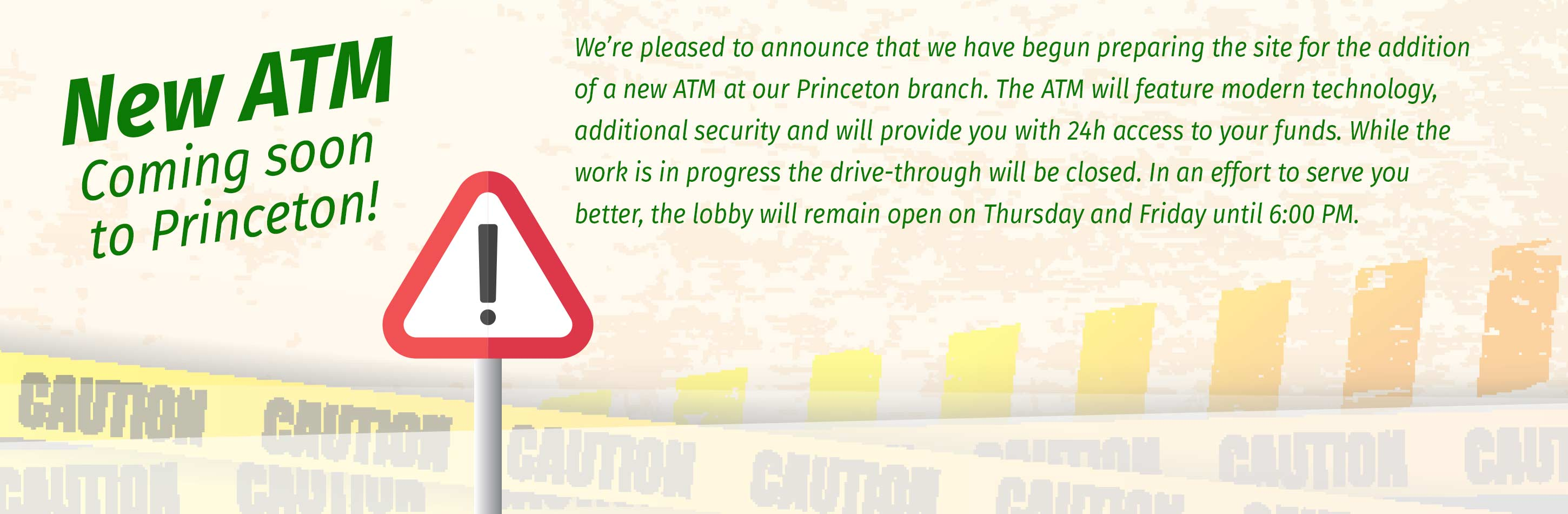 New ATM coming soon to Princeton